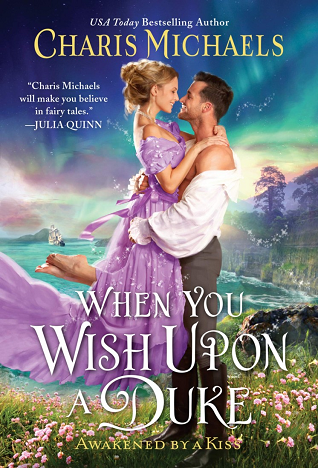 Book Cover: When You Wish Upon a Duke, by Charis Michaels