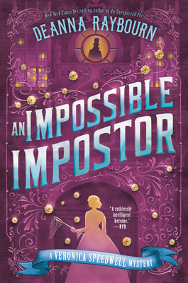 Book Cover: An Impossible Imposter, by Deanna Raybourn