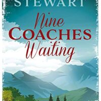 Nine Coaches Waiting, by Mary Stewart