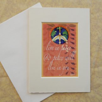 """Danasimson.com Matted art card with envelope, """"Live in peace and peace will live in you"""" quote, peace dove over earth image."""