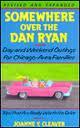 Somewhere Over the Dan Ryan