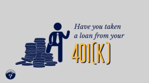 Have you taken a loan from your 401(k)?
