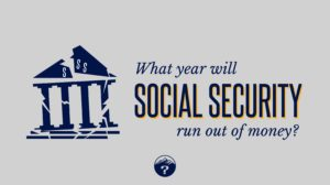 What year will Social Security run out of money?