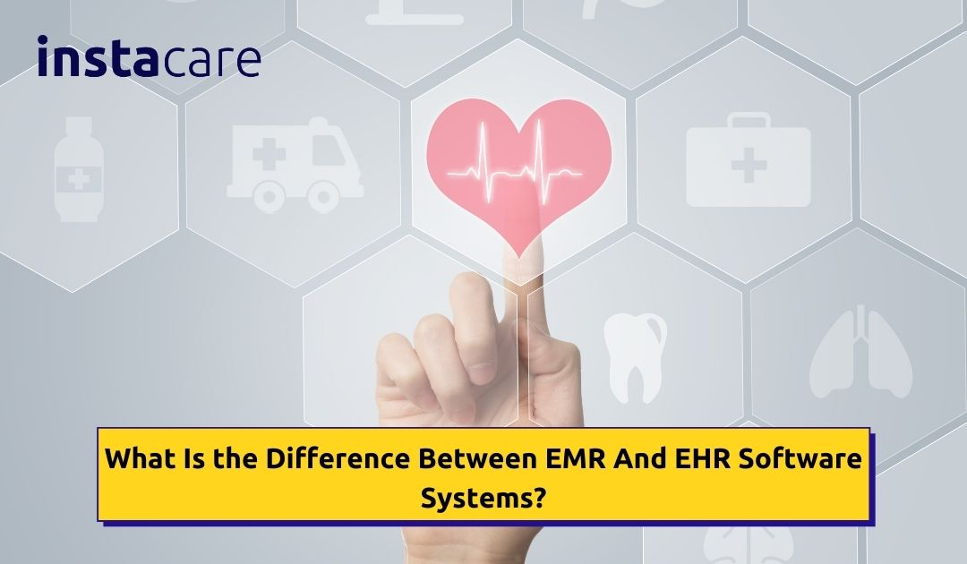 EMR and EHR software