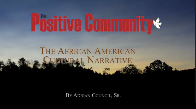 """""""We've Come This Far By Faith"""" The African American Cultural Narrative"""
