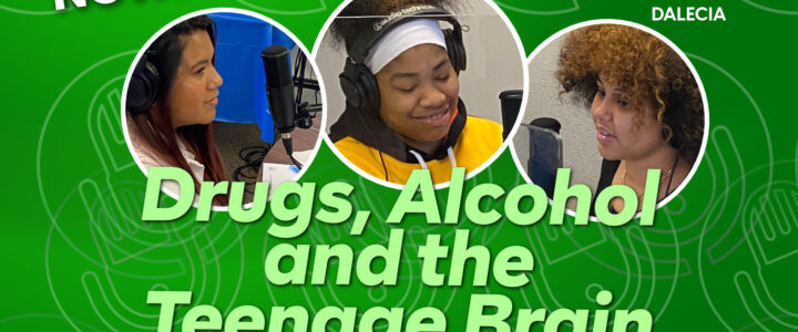 Drugs, Alcohol, and the Teenage Brain