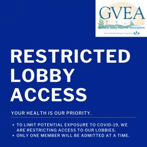 GVEA Lobby Access Restricted