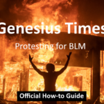 The Genesius Times Official BLM Protesting How-to Guide
