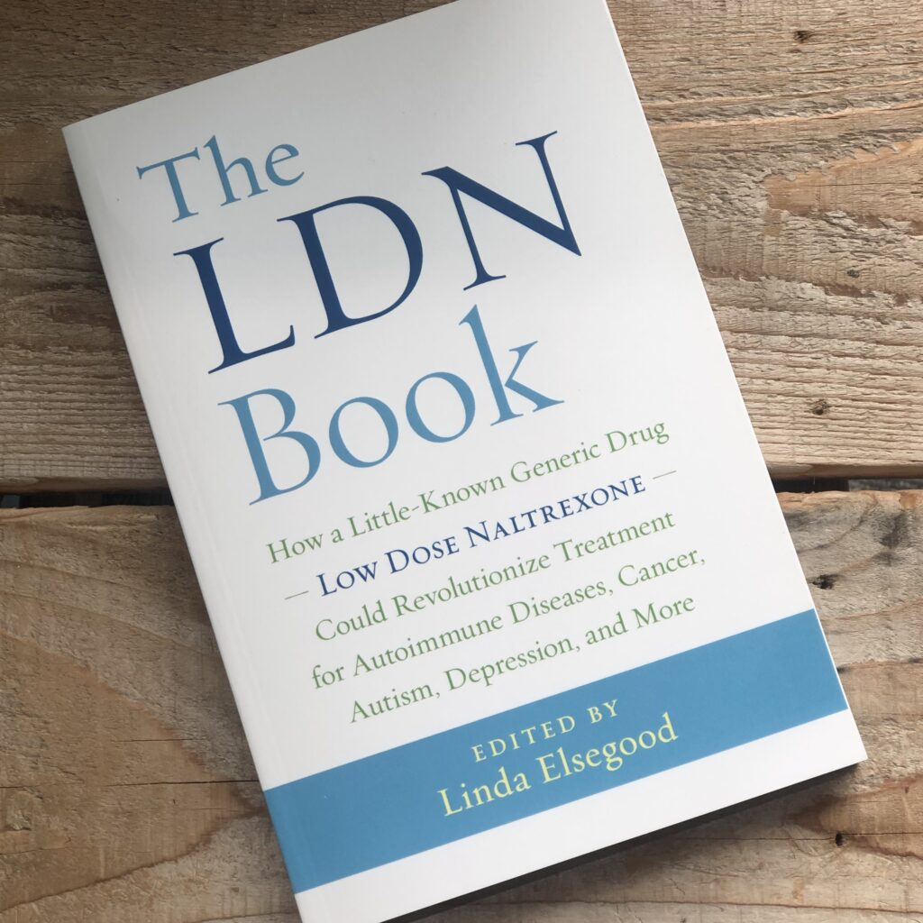 """""""The LDN Book"""" Written by the founder of the low dose naltrexone research trust, Linda Elsegood"""