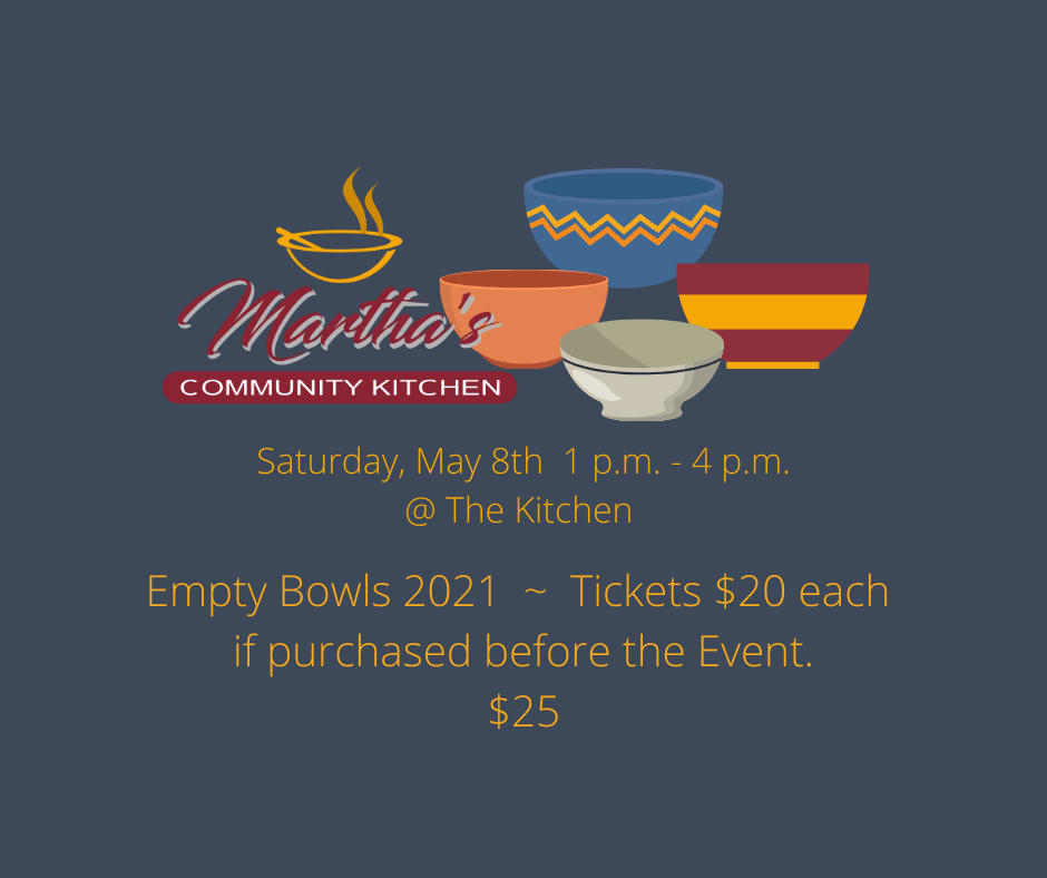 Empty Bowls 2021 _ TIckets $20 each if purchased before the Event.