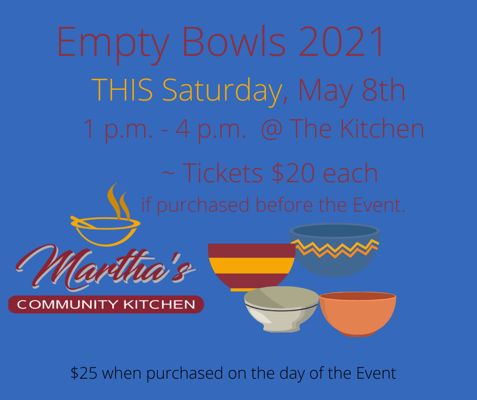 Empty Bowls 2021 _ TIckets $20 each if purchased before the Event. (3)