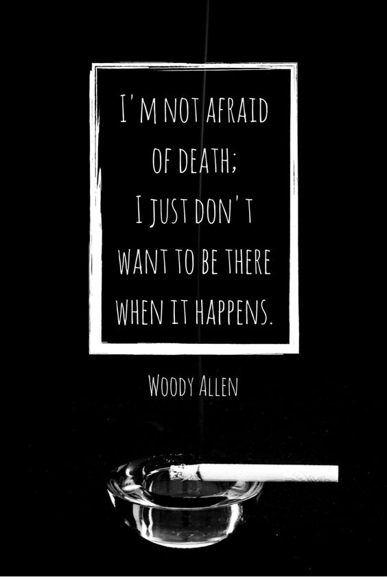 Woody Allen death quote   5 favorite movies review   Girlfriend is Better