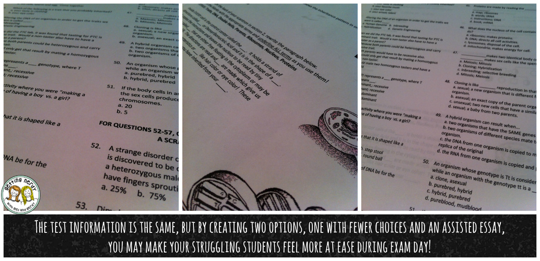 Modify test questions to include fewer answers or fill in the blank essays for students who need assistance