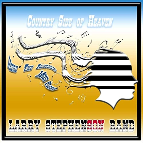 Larry Stephenson Band Releases New Single