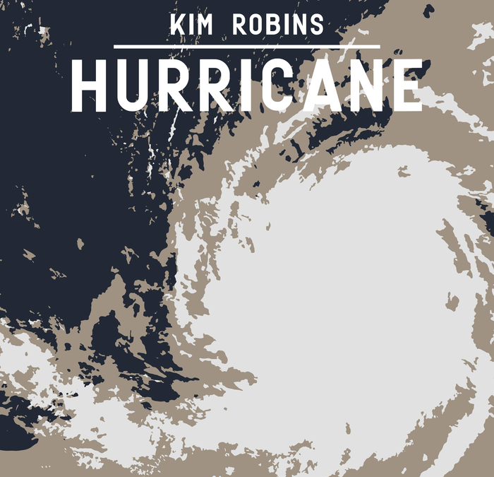 """Kim Robins Releases New Single """"Hurricane"""" Featuring Clay Hess and Tim Crouch"""