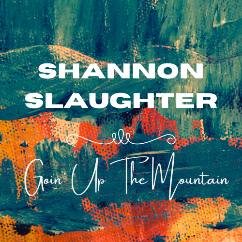 Shannon Slaughter Releases New Video & Single