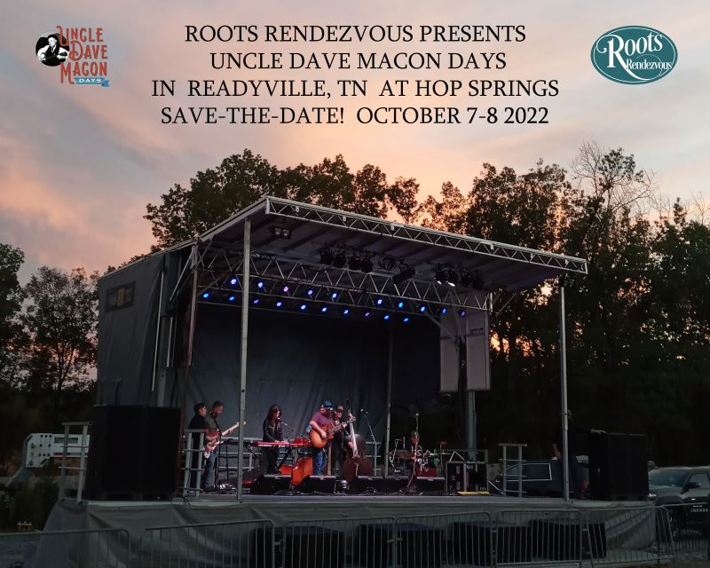 SAVE THE DATE: Roots Rendezvous Presents Uncle Dave Macon Days October 7-8, 2022