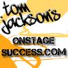 Tom-Jackson-Onstage Success