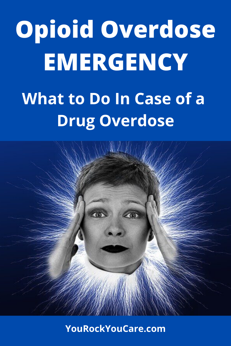 Opioid Overdose Emergency: What to Do In Case of a Drug Overdose