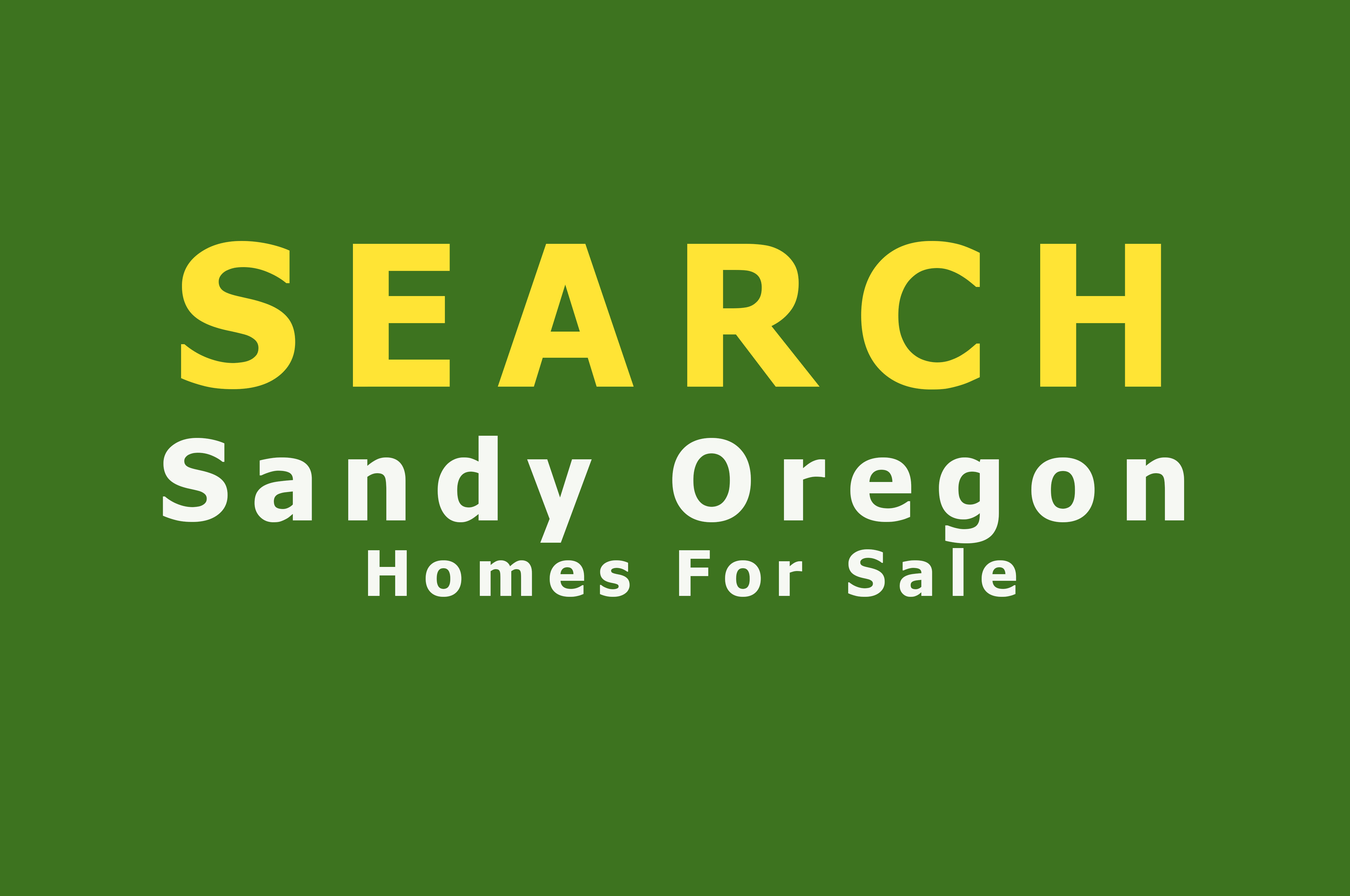 Search Sandy Oregon Homes for Sale