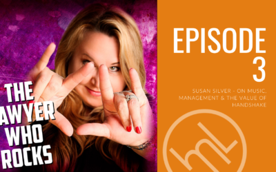 Susan Silver – On Music, Management & The Value of Handshake