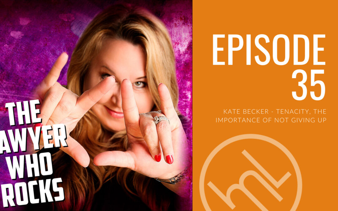 Episode 35 - Kate Becker - Tenacity, the importance of not giving up