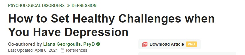 wikihow-dr-liana-how-to-set-healthy-challenges-with-depression