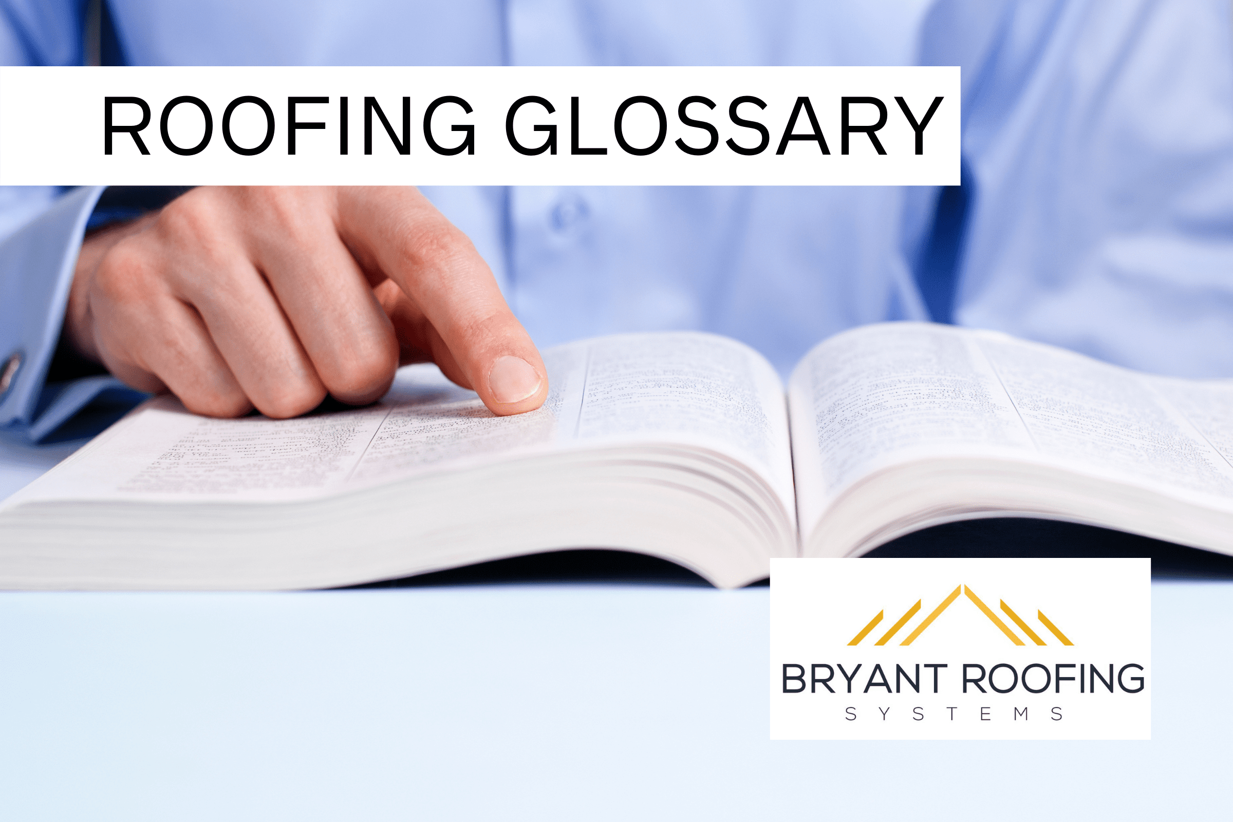 ROOFING GLOSSARY