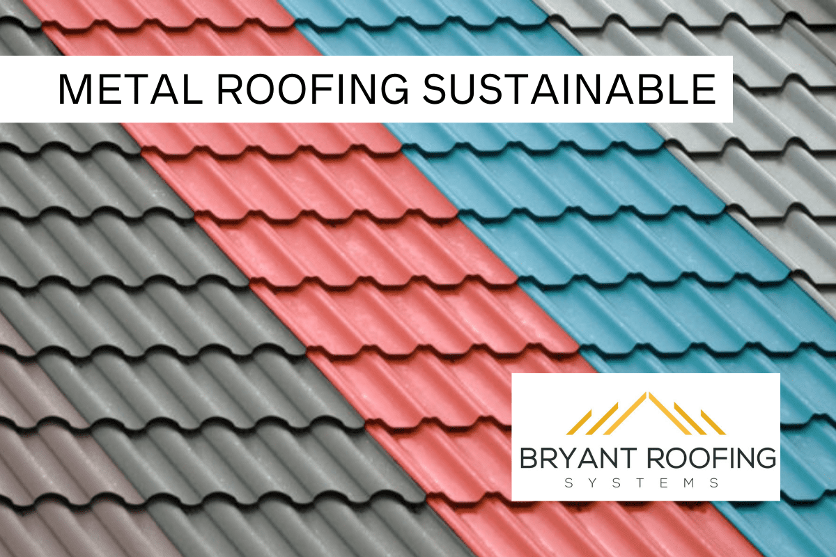 metal roofs SUSTAINABLE