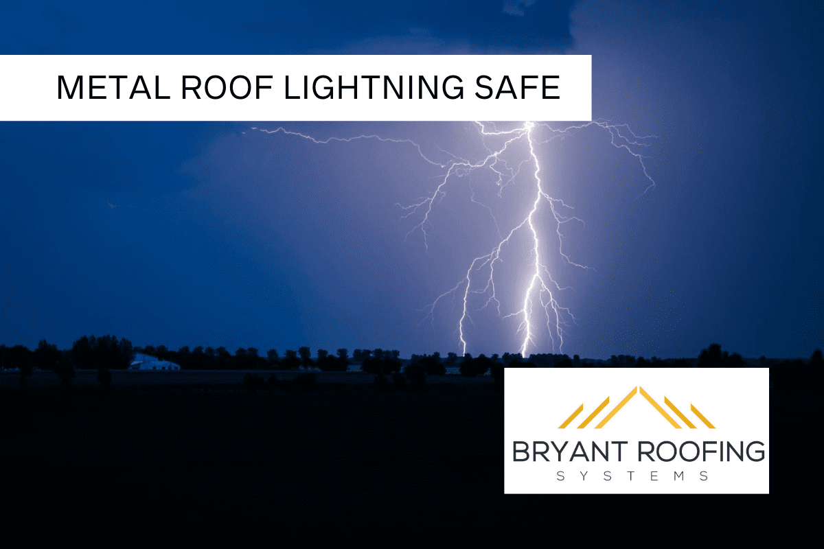 METAL ROOF LIGHTNING SAFE
