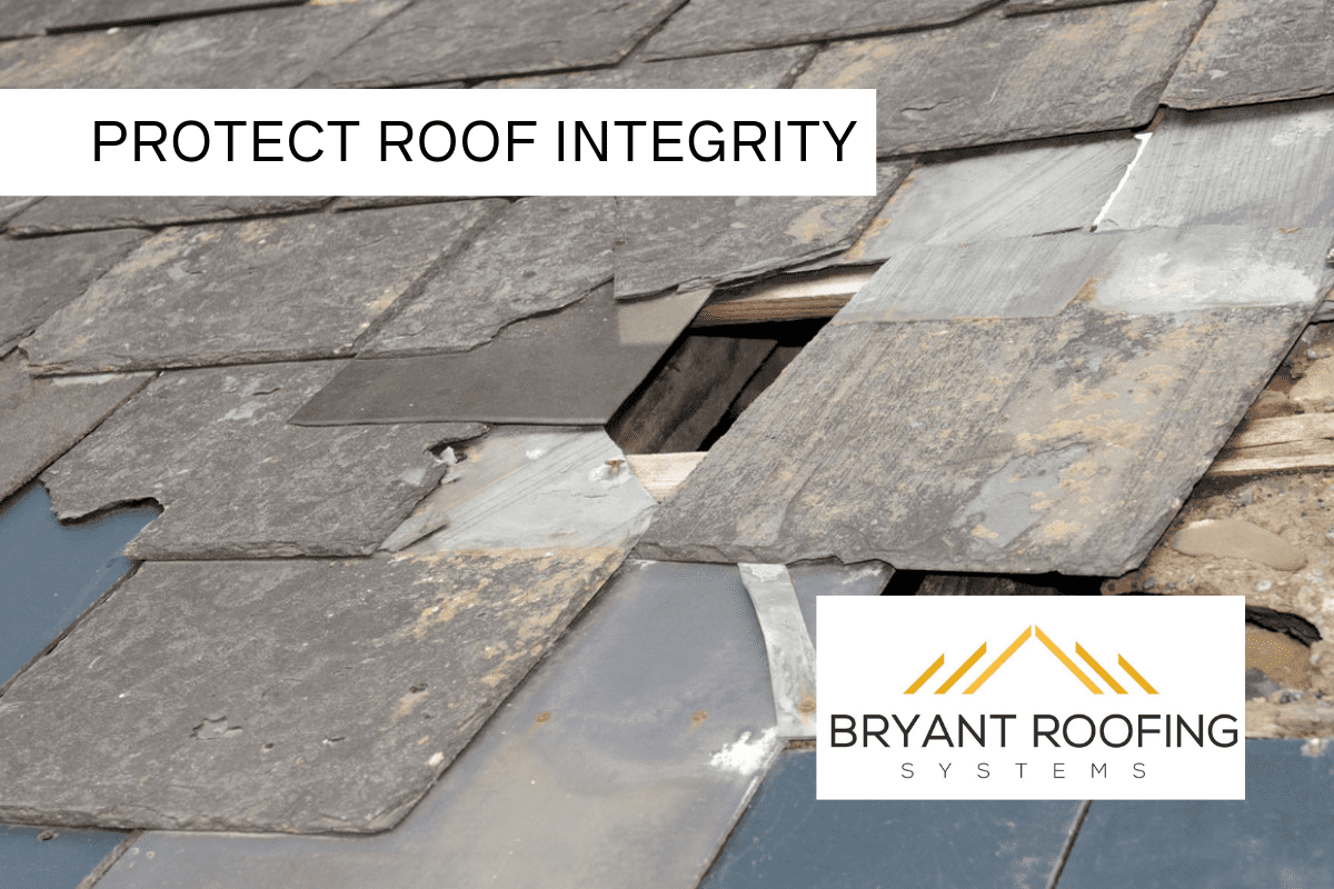 PROTECT ROOF INTEGRITY