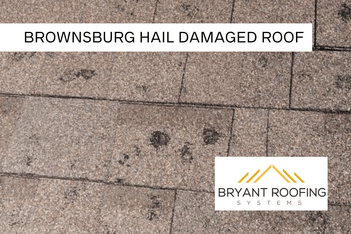 BROWNSBURG HAIL DAMAGED ROOF