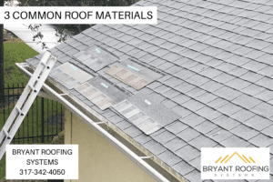3 COMMON ROOF MATERIALS