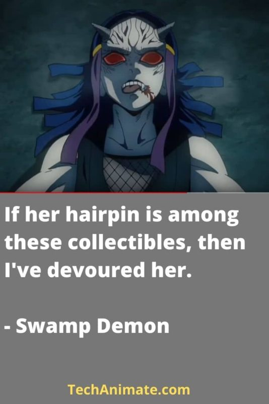 If her hairpin is among these collectibles, then I've devoured her. - Swamp Demon-min