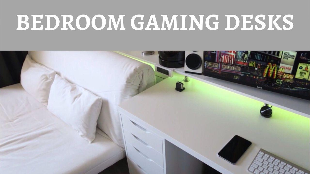 Gaming Desks for Bedrooms