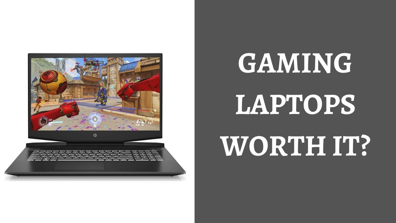 Is gaming on a laptop worth it