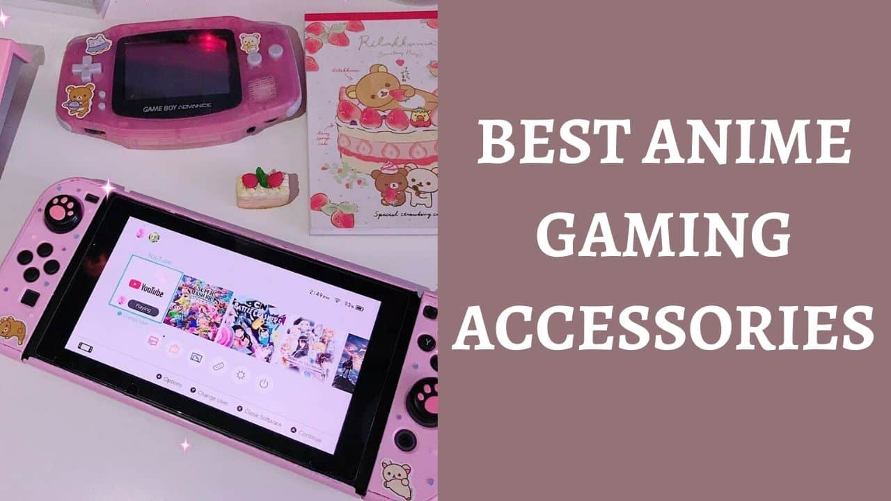 must have best anime gaming accessories