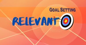 Relevant Smart Goals