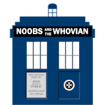 Noobs & the Whovian