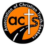 ACTS-Association of Christian Truth Seekers
