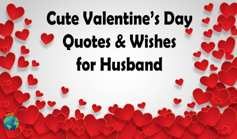 Valnetines day quotes for husband