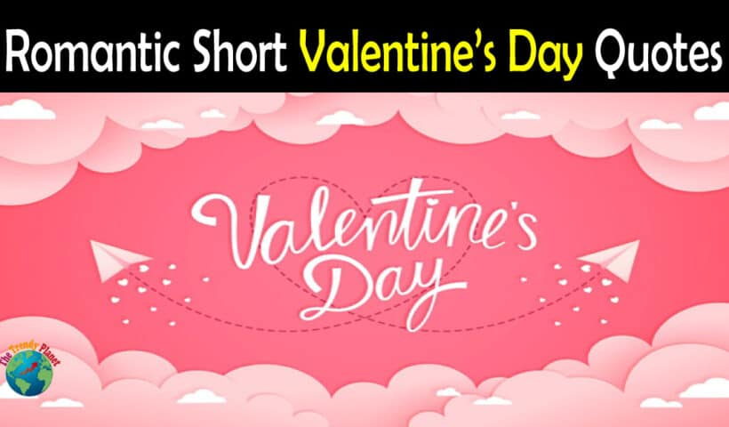 Short Valentines Day 2021 Quotes