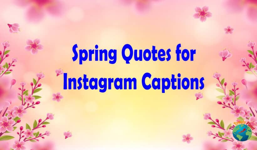 Spring Quotes for Instagram