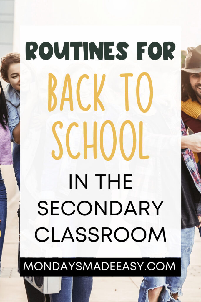 Routines for Back-to-School in the Secondary Classroom