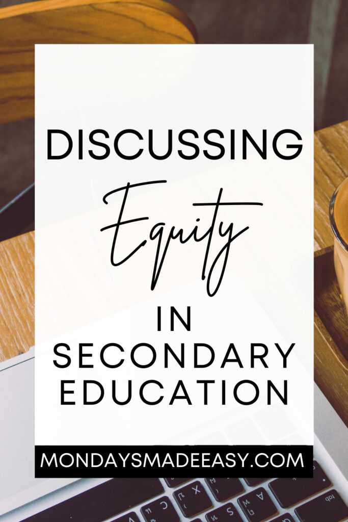 Strategies for an Anti-Racist Classroom: Discussing Equity in Secondary Education
