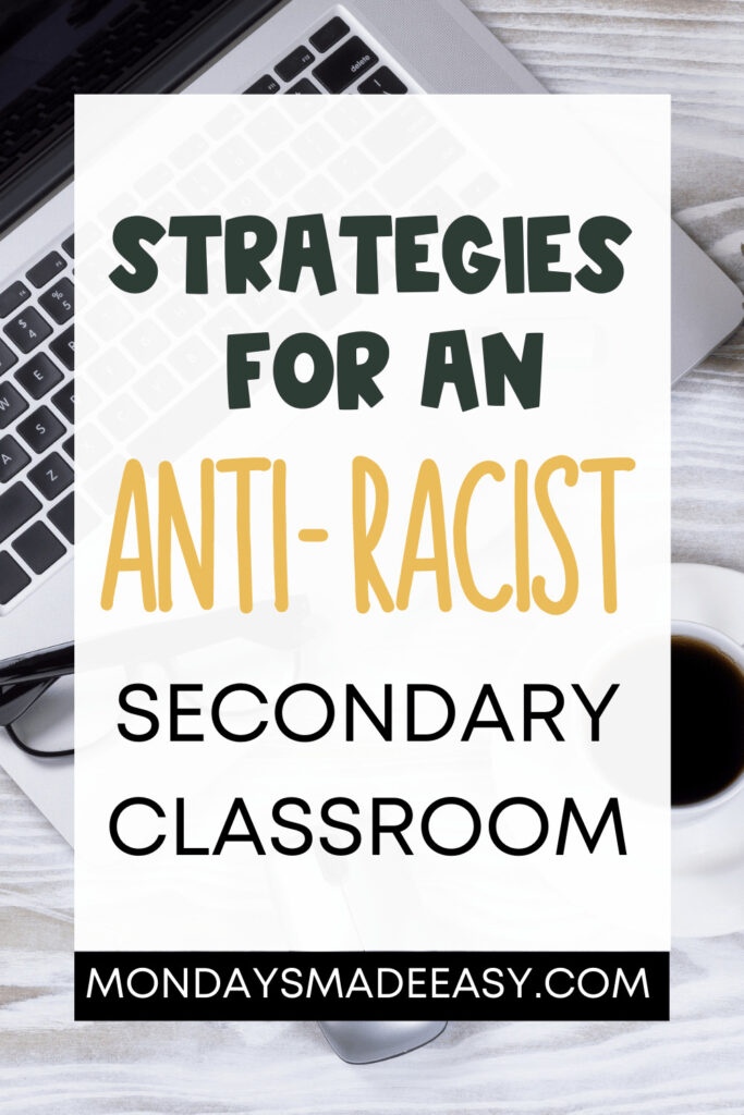 Strategies for an Anti-Racist Secondary Classroom