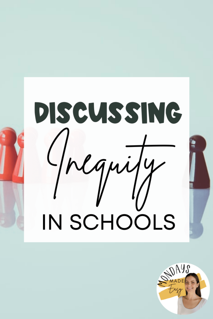 Strategies for an Anti-Racist Classroom: Discussing Inequity in Schools
