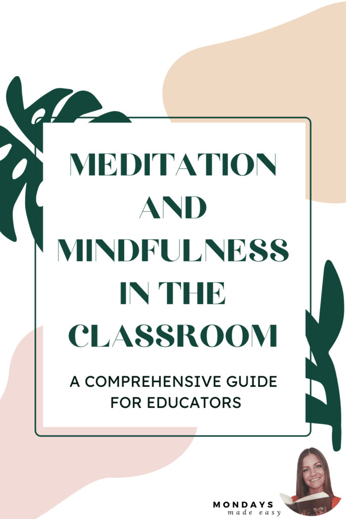 guided meditations and mindfulness for the classroom