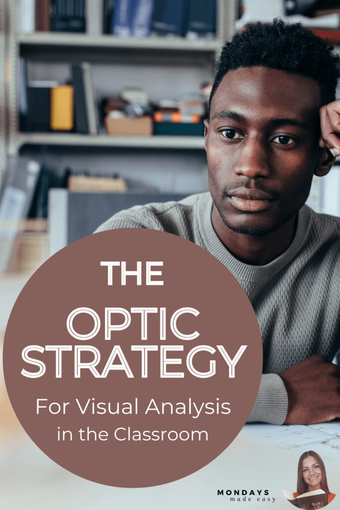 The OPTIC Strategy for Visual Analysis in the Classroom