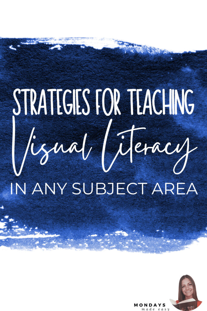 Strategies for Teaching Visual Literacy in Any Subject Area